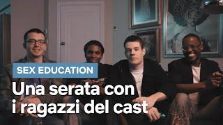 Una serata con i ragazzi di Sex Education | Netflix Italia