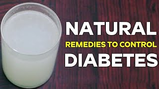 Copy of Home Remedies to Manage Diabetes and Lower Blood Sugar Levels