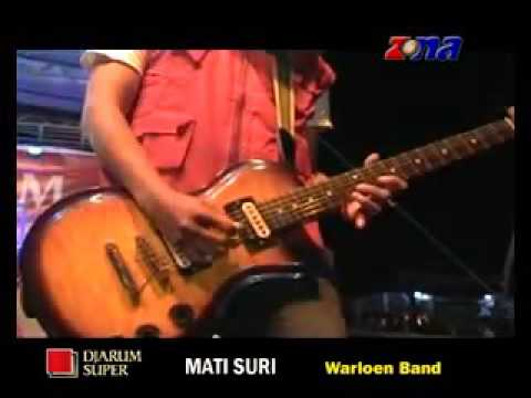 Mati Suri ~ Warloen