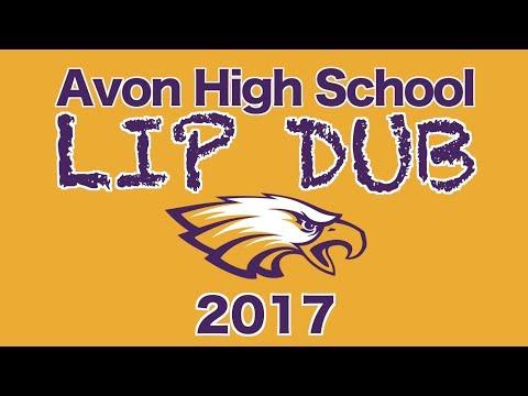 Avon High School LIP DUB 2017