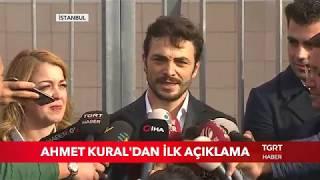 Ahmet Kural'dan İlk Açıklama: