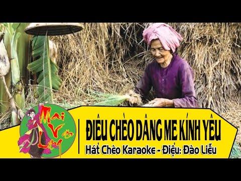 Điệu Chèo Dâng Mẹ Kính Yêu - Điệu: Đào Liễu -☘️Mời Danh ca sc cùng HN☘️