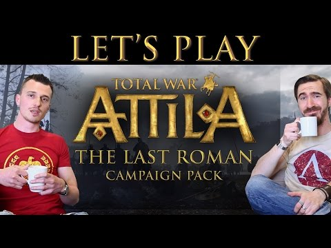 Total War: ATTILA - The Last Roman - The Roman Expedition Let's Play