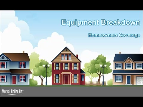 MBRe Homeowners Equipment Breakdown Coverage