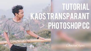 Video Cara membuat baju transparant di photoshop cc download MP3, 3GP, MP4, WEBM, AVI, FLV Agustus 2018