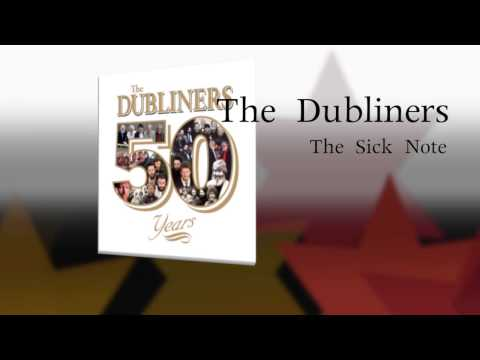 The Dubliners feat. Seán Cannon - The Sick Note (Live) [Audio Stream]