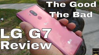LG G7 ThinQ Review One Month Later | The Good The Bad | Content Creators Paradise