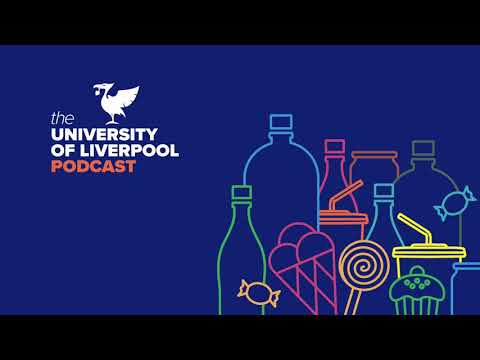 University of Liverpool Podcast episode 18: Are sugary drinks the new tobacco?
