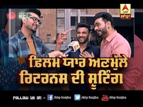 Yaar Anmulle Returns Movie Shoot | Prabh Gill | Harish Verma | Yuvraj Hans | Interviews