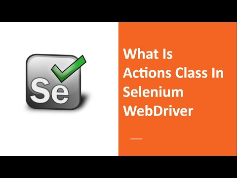 What Is Actions Class In Selenium Webdriver