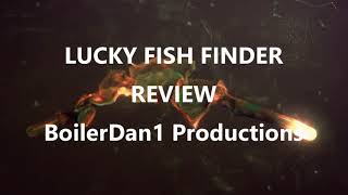 After using the Lucky Color Fish Finder this video is a summary eva...