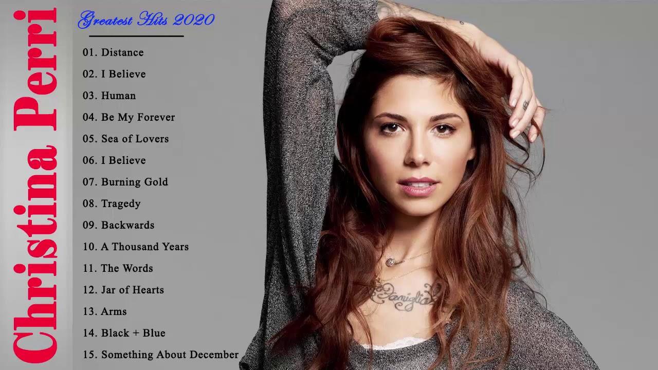 Download Christina Perri Greatest Hits Playlist    The Best of Christina Perri Full Album 2020