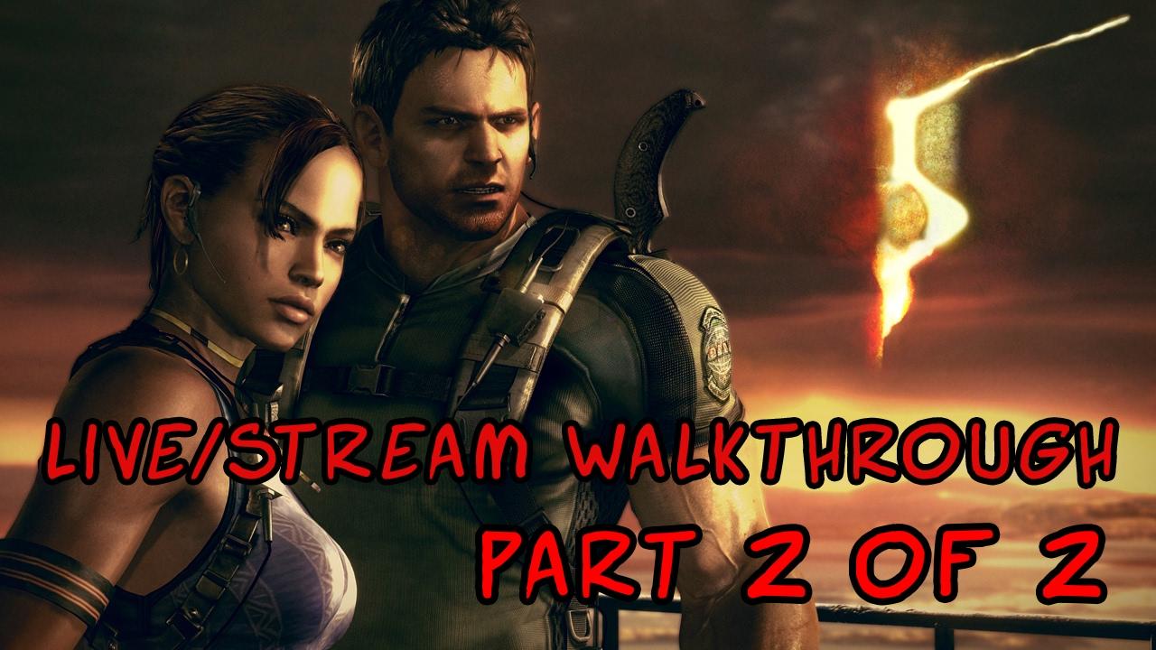 Resident Evil 5 Stream