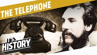 The Invention Of The Telephone I THE INDUSTRIAL REVOLUTION