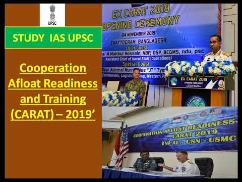 Cooperation Afloat Readiness and Training (CARAT) For UPSC/SSC/SBI/RBI/IBPS/RAILWAYS/PCS/OAS/CDS