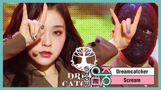 [쇼! 음악중심] 드림캐쳐 -Scream (Dreamcatcher -Scream) 20200229
