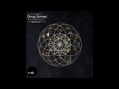 Doug Gomez - Your Everything