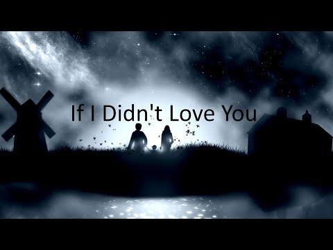 Jason Aldean, Carrie Underwood – If I Didn't Love You (Lyrics)