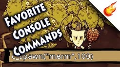 MY 8 FAVORITE CONSOLE COMMANDS - Don't Starve Together