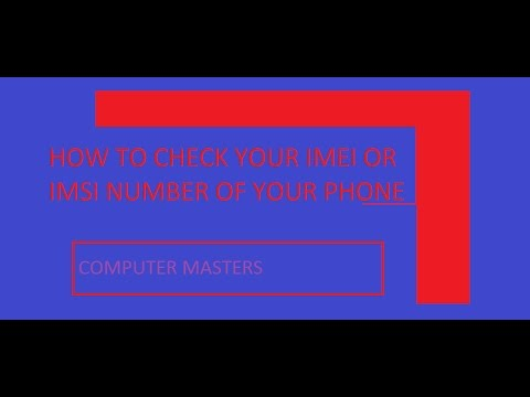 How to check your mobile IMEI or IMSI number