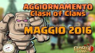 FINALMENTE ci avete PRESO! | Update di Maggio | Clash of Clans ITA