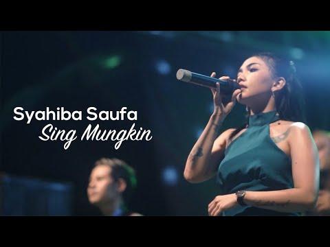 Syahiba Saufa - Sing Mungkin (Official Live Performance)