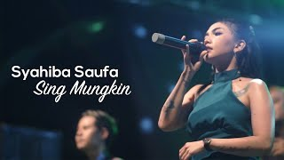 Syahiba Saufa - Sing Mungkin Live Performance