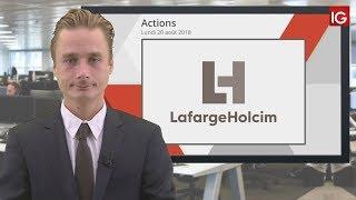 Bourse - Action LafargeHolcim, baisse d'objectif de cours sur la valeur - IG 20.08.2018