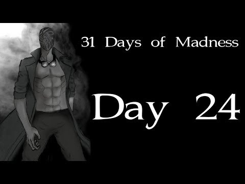 Cheating Death - [31 DOM: Day 24]