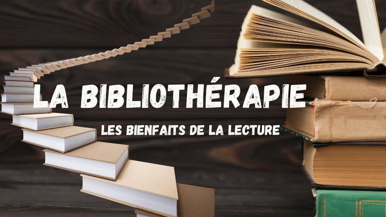 Download La bibliothérapie : Les Bienfaits de la lecture