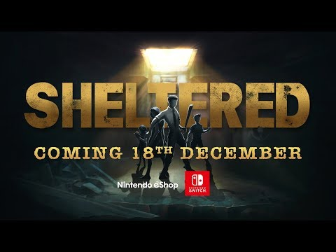 Sheltered: Switch Launch Trailer