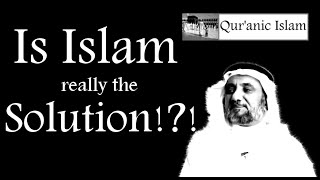 Islam as defined solely by the Qur