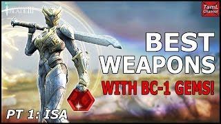 Infinity Blade 3: BEST WEAPONS WITH BC-1 GEMS! (Part 1 - Isa)