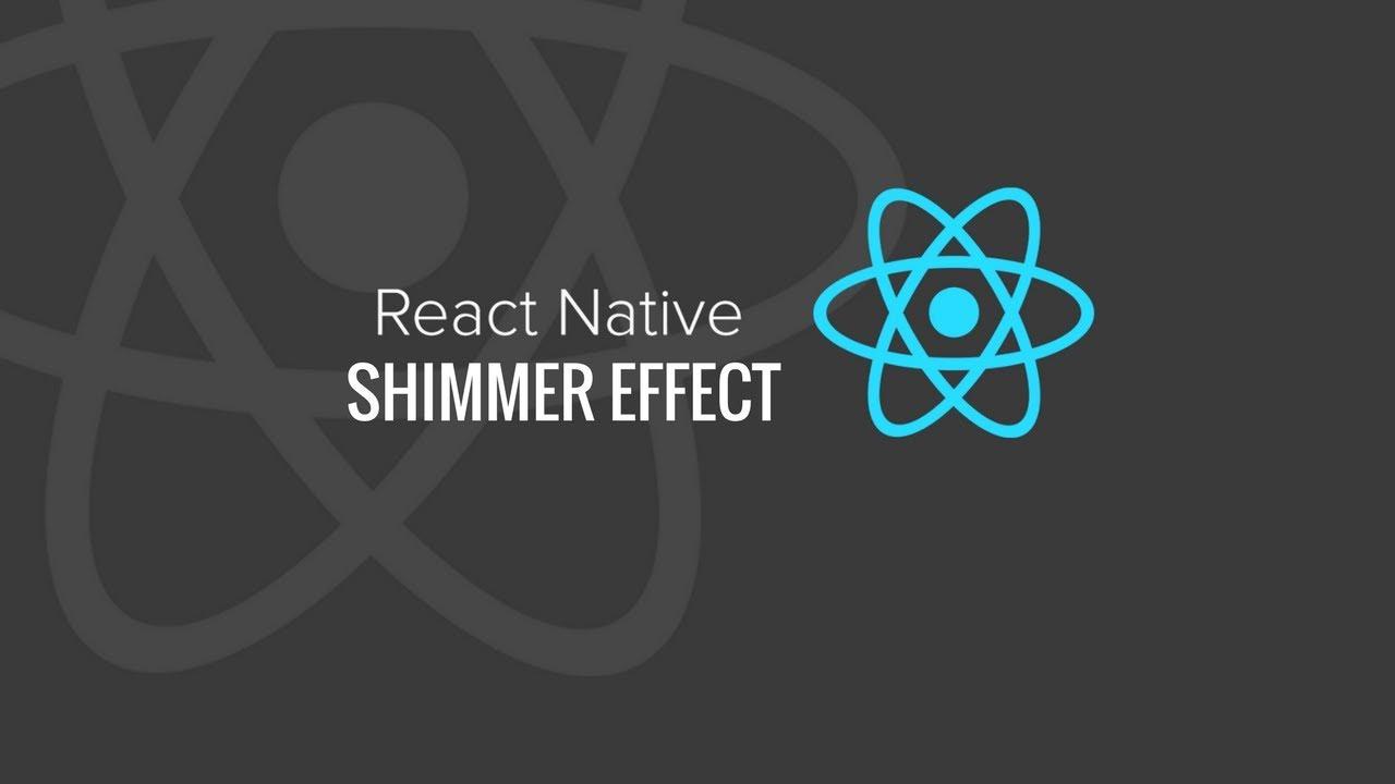 React Native Shimmer effect