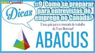 Como se PREPARAR para ENTREVISTA DE EMPREGO NO CANADÁ? | Dicas Abacus #9