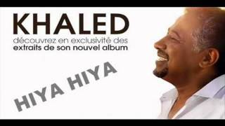 CHEB KHALED Hiya Hiya Feat Pitbull ,