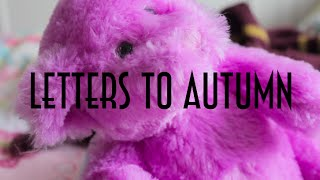 Letters To Autumn ||| 23 Thumbnail