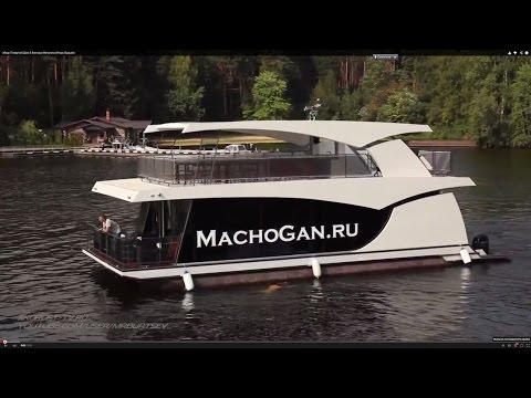 "Тест-драйв Houseboat ""Плавучий Дом-2"" Виктора Мачогана"
