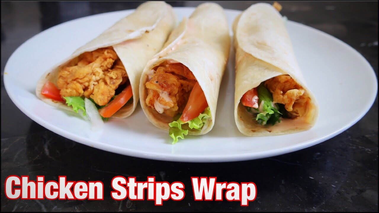 Chicken Strips Wrap Homemade Chicken Wrap Recipe Cook With Madeeha Youtube
