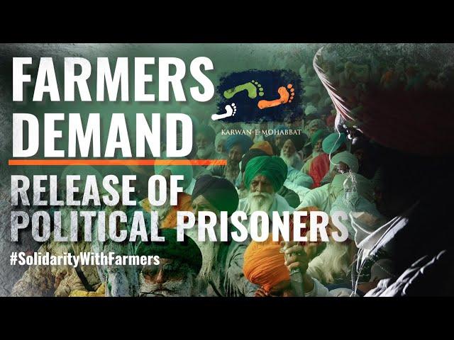 Farmers Demand Release Of Political Prisoners | #WeThePeople | Karwan e Mohabbat