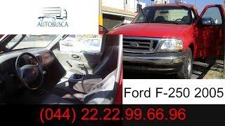 camionetas ford usadas- Ford F-250 Pickup 2005