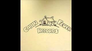 Cabin Fever - The Morning Song