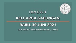 Juni 30, 2021 - IKG - Tekun dalam Doa dan Bersyukurlah