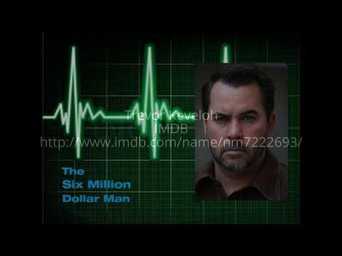 6 Million dollar man reboot @Trevor Keveloh IMDB