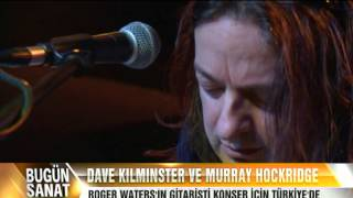 "Bugun Sanat ""Dave Kilminster & Murray Hockridge"" Bugun Tv"