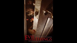 evil Little Things Trailer From Uncork'd Entertainment