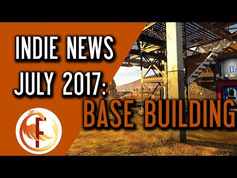 Indie Game News Base Building and Survival News   July 2017