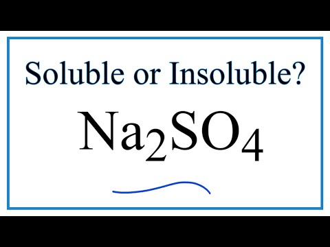 Is Na2SO4 Soluble Or Insoluble In Water?