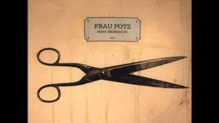 Frau Potz - Klockenschooster (Lyrics)