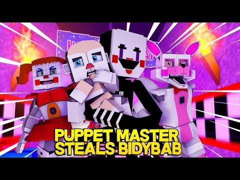 Minecraft Fnaf: Sister Location - Puppet Master Steals Bidybab (Minecraft Roleplay)